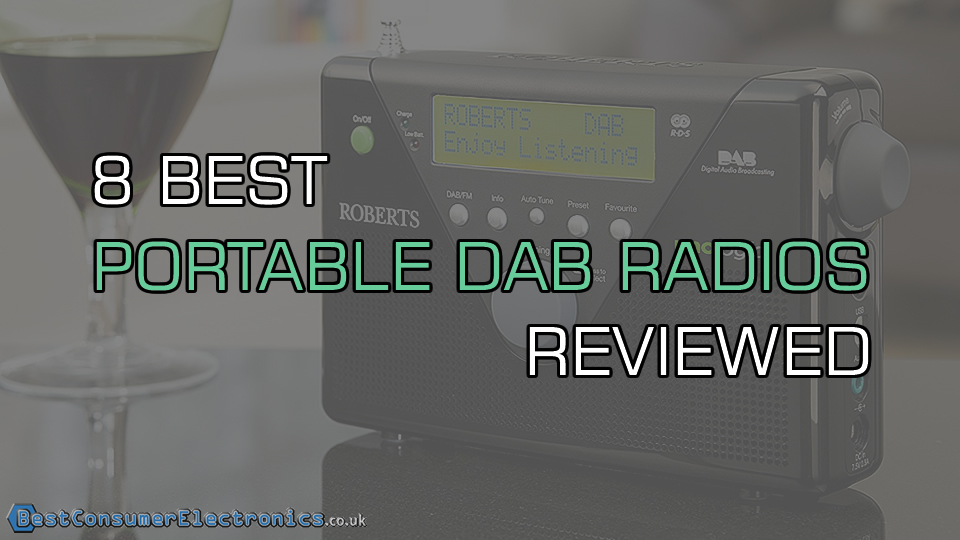 8 Best Portable DAB Radios Reviewed