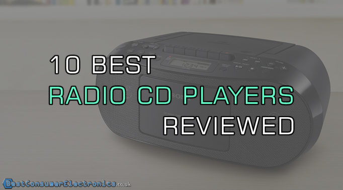 Top 10 Best Radio CD Players Reviewed