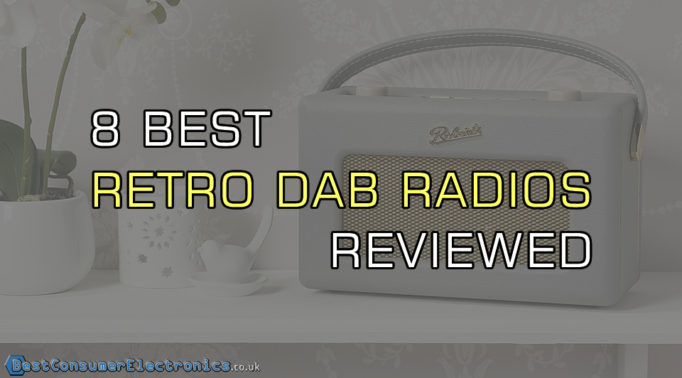 8 Best Retro DAB Radios Reviewed UK