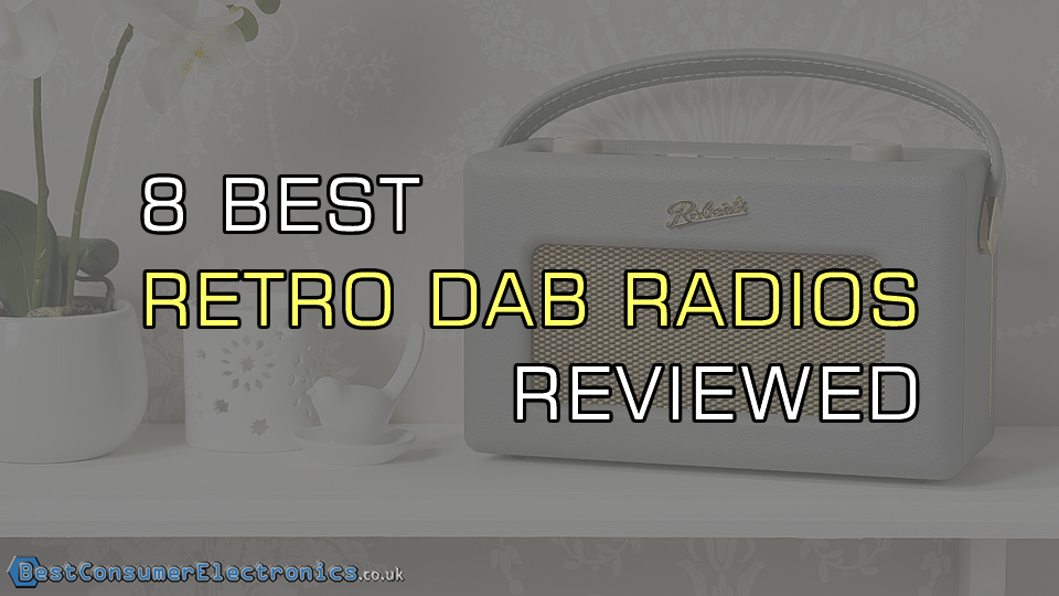 8 Best Retro DAB Radios Reviewed UK