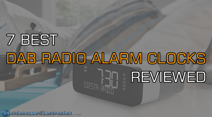 Top 7 Best DAB Radio Alarm Clocks Reviewed
