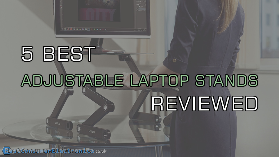5 Best Adjustable Laptop Stands Reviewed 2017 Laptop Desk Stands