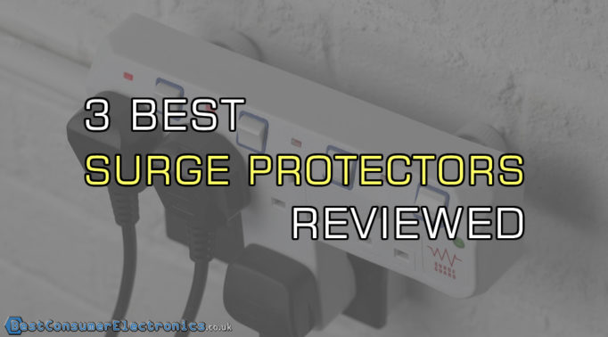 3 Best Power Surge Protectors Reviewed