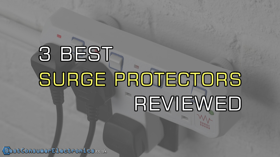 3 Best Power Surge Protectors Reviewed