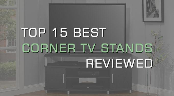 Top 15 Best Corner TV Stands