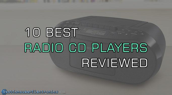 Top 10 Best Radio CD Players Reviewed